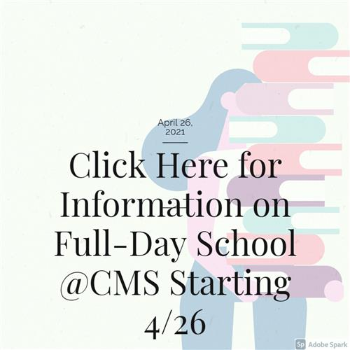 CMS Return to Full Day